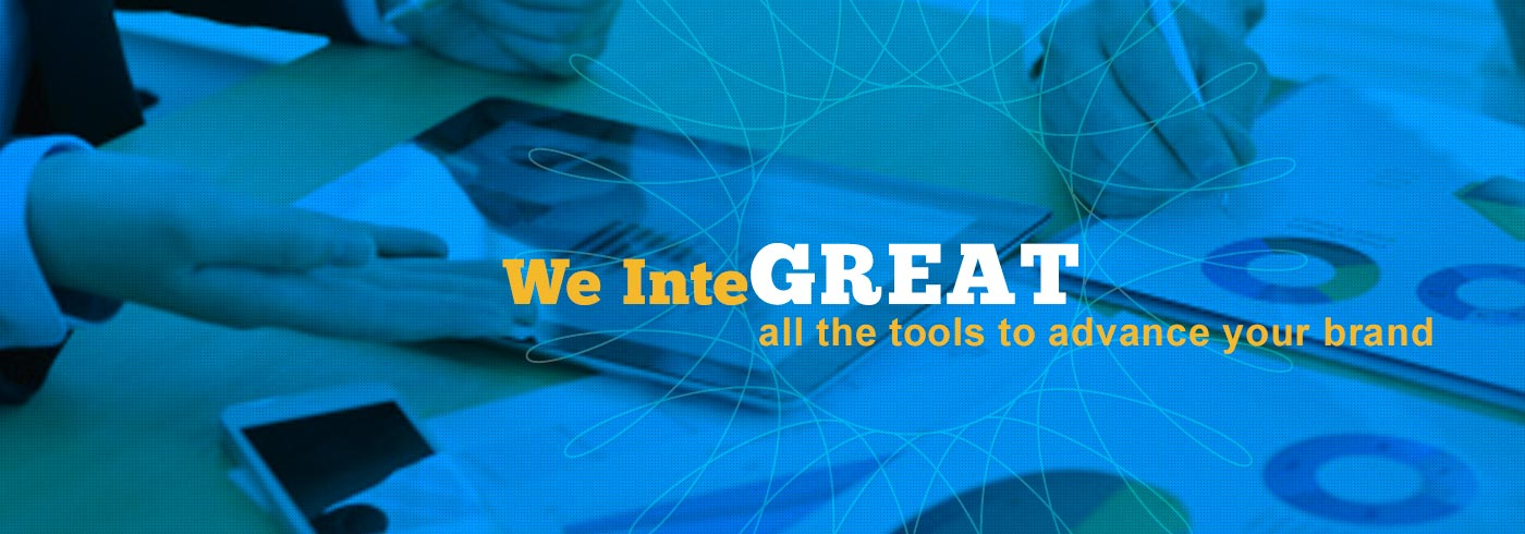 We InteGREAT all the tools to advance your brand